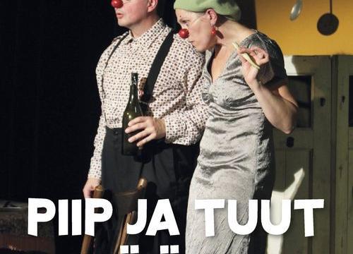PIIP JA TUUT KÖÖGIS (mime clownery) - Piip ja Tuut Teatri- ja Mängumaja