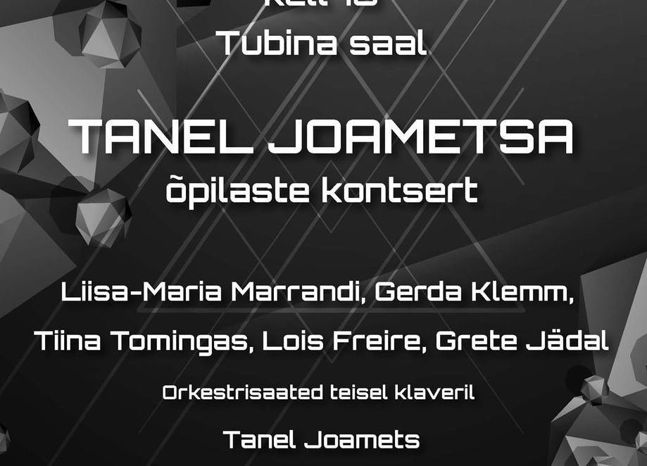 Tanel Joametsa õpilaste kontsert - Heino Elleri nimeline Tartu Muusikakool