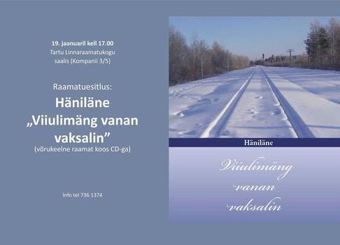 """Häniläse raamatu """"Viiulimäng vanan vaksalin"""" esitlus - Tartu Linnaraamatukogu"""