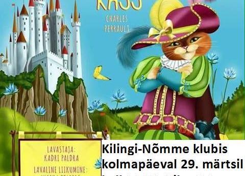 """Viljandi Laste- ja Noorteteater Reky """"Saabastega kass"""" - Kilingi-Nõmme klubi"""