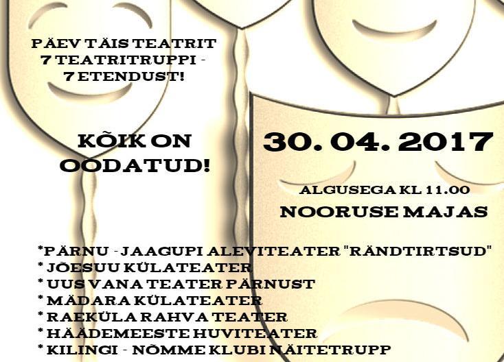 Pärnumaa Harrastusteatrite päev - Nooruse Maja