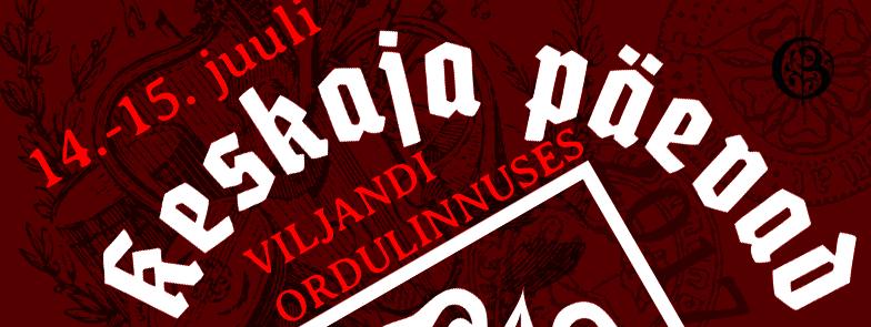 Keskaja Päevad - Viljandi Lossimäed