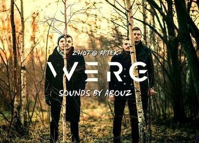 Live: The Werg w/ Sounds By Arouz - Puhvet A.P.T.E.K.