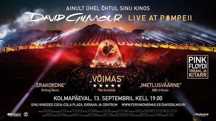 David Gilmour – Live at Pompeii - Forum Cinemas Kinoklubi