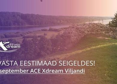 Ace Xdream - Viljandi - Viljandi