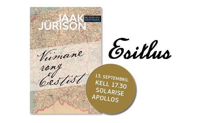 """Jaak Jürisoni mälestusteraamatu """"Viimane rong"""" esmaesitlus - Apollo Raamatupood Solaris"""