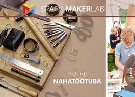 Pop-up nahatöötuba - SPARK Makerlab