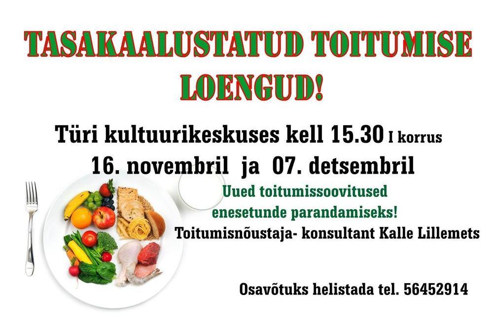 Tasakaalustatud toitumise loeng Türi kultuurikeskuses - Türi Kultuurikeskus