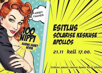 """Kirsti Timmeri raamatu """"100 nippi, kuidas suhet hoida"""" esitlus - Solaris"""