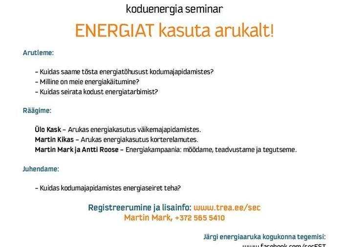 Koduenergia seminar - energiat kasuta arukalt! - Ööbikuoru Villa