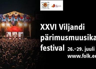 XXVI Viljandi pärimusmuusika festival - Lossimägedes