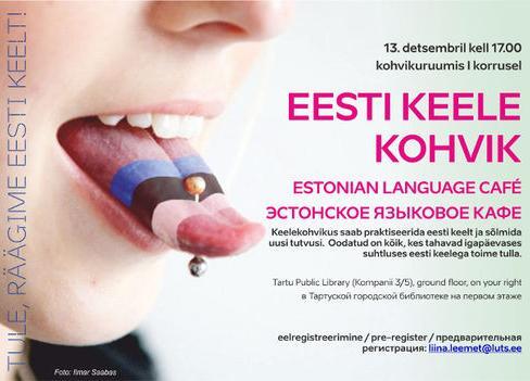 Eesti keele kohvik / Estonian Language Café / Эстонское языковое кафе - Tartu Linnaraamatukogu