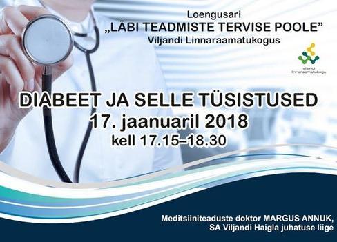 """Loeng """"Diabeet ja selle tüsistused"""" - Viljandi Linnaraamatukogu"""