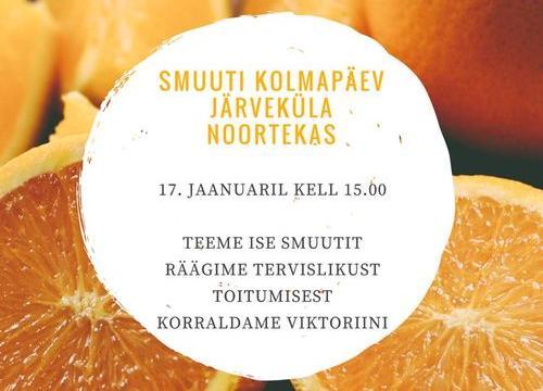 Smuuti kolmapäev noortekeskuses - Järveküla Noortekeskus