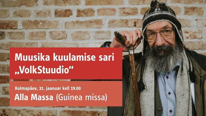 VolkStuudio: Alla Massa (Guinea missa) - Pärimusmuusika Ait