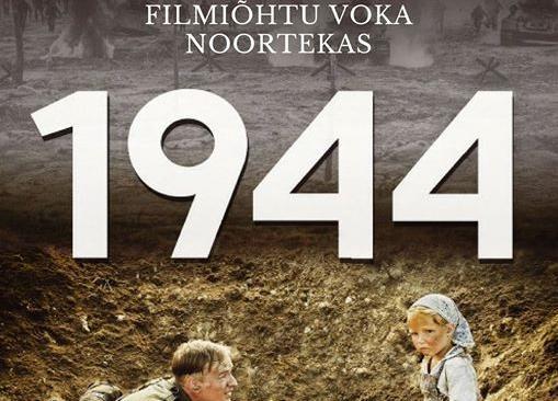 """Filmiõhtu """"1944"""" - Voka Avatud Noortekeskus"""