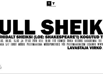 """Etendus """"Full Sheiks"""" - T-Teater"""