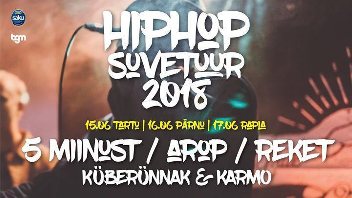 Hip-Hop Suvetuur 2018 - Pärnu Vallikäär