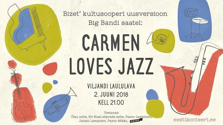 Carmen Loves Jazz - Viljandi Laululava