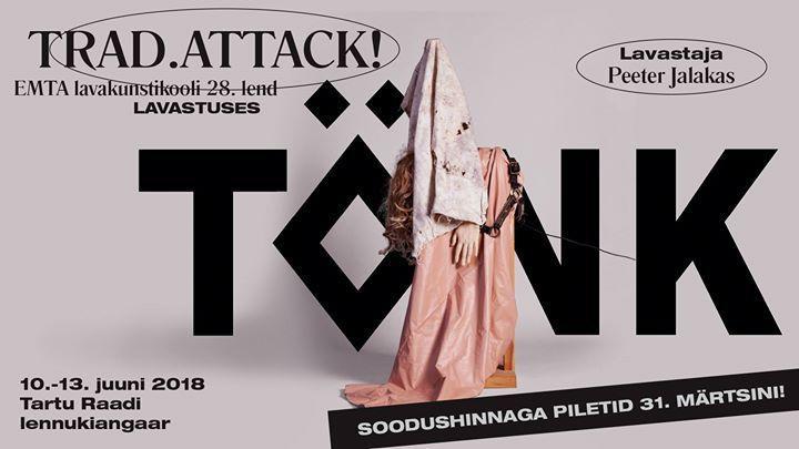 """Trad.Attack! / """"Eesti mängud. TÖNK"""" - Raadi Lennuangaar"""
