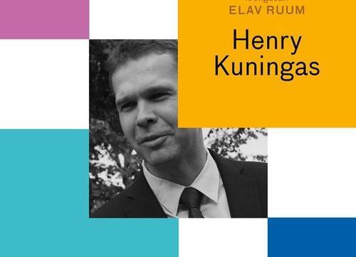 ELAV RUUM. Henry Kuningas - Eesti Arhitektuurimuuseum