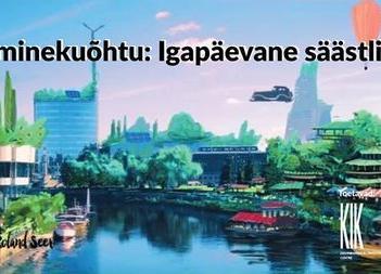 Üleminekuõhtu: Igapäevane säästlikkus - Tartu loodusmaja