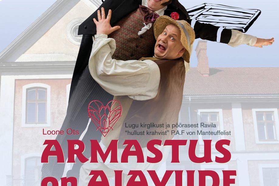 """SUVELAVASTUS """"ARMASTUS ON AJAVIIDE"""" - Ravila Mõis"""