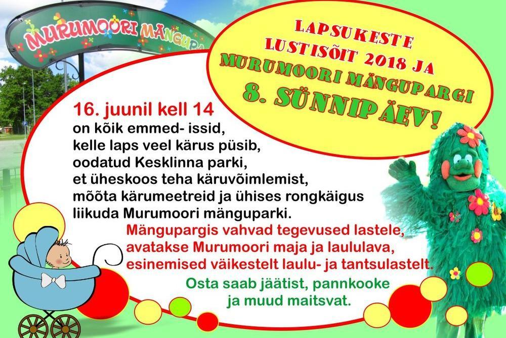 Lapsukeste Lustisõit 2018 ning Murumoori mängupargi 8. sünnipäev! - Türi Kultuurikeskuse park