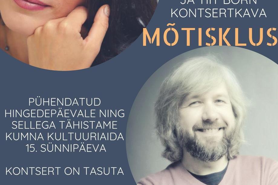 """Helin-Mari Arder ja Tiit Born """"Mõtisklus"""" - Kumna Kultuuriait"""