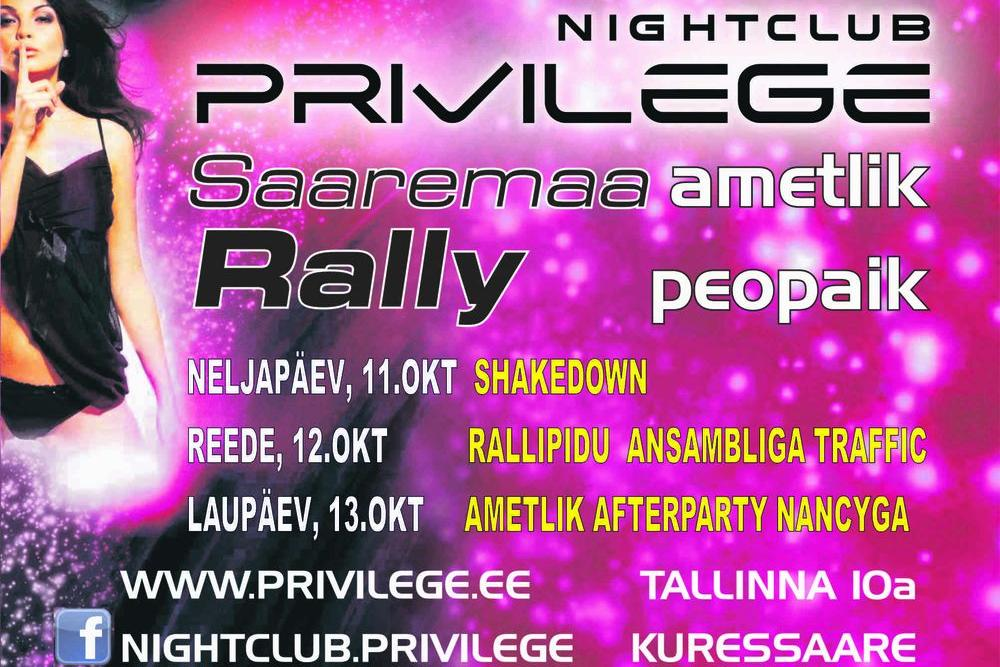 Saaremaa Ralli ametlik afterparty NANCYga - Club Privilege
