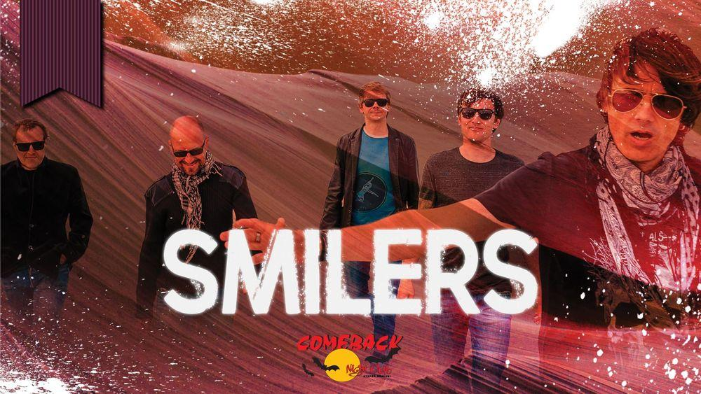 LIVE: SMILERS - Comeback
