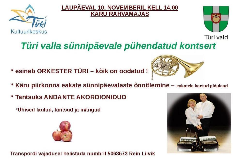 Türi valla sünnipäevale pühendatud kontsert ja peoõhtu Käru rahvamajas. - Käru Rahvamaja