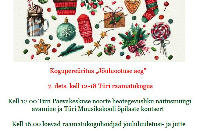 """Kogupereüritus """"Jõuluootuse aeg"""" - Türi raamatukogu"""