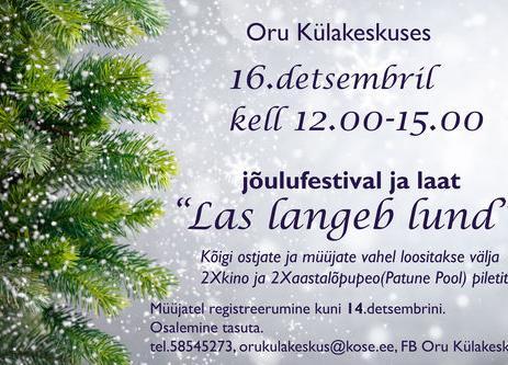 """Jõulufestival ja laat """"Las langeb lund"""" - Oru Külakeskus"""