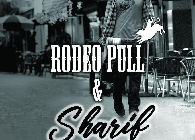 SHARIF and Rodeo - Püssirohukelder