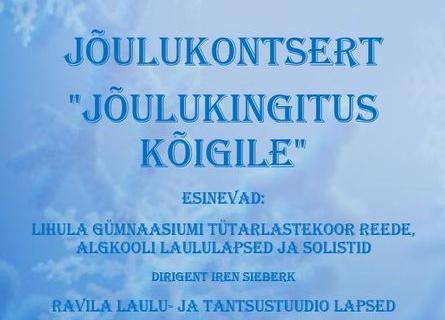 """JÕULUKONTSERT """"JÕULUKINGITUS KÕIGILE"""" - Ravila Mõis"""