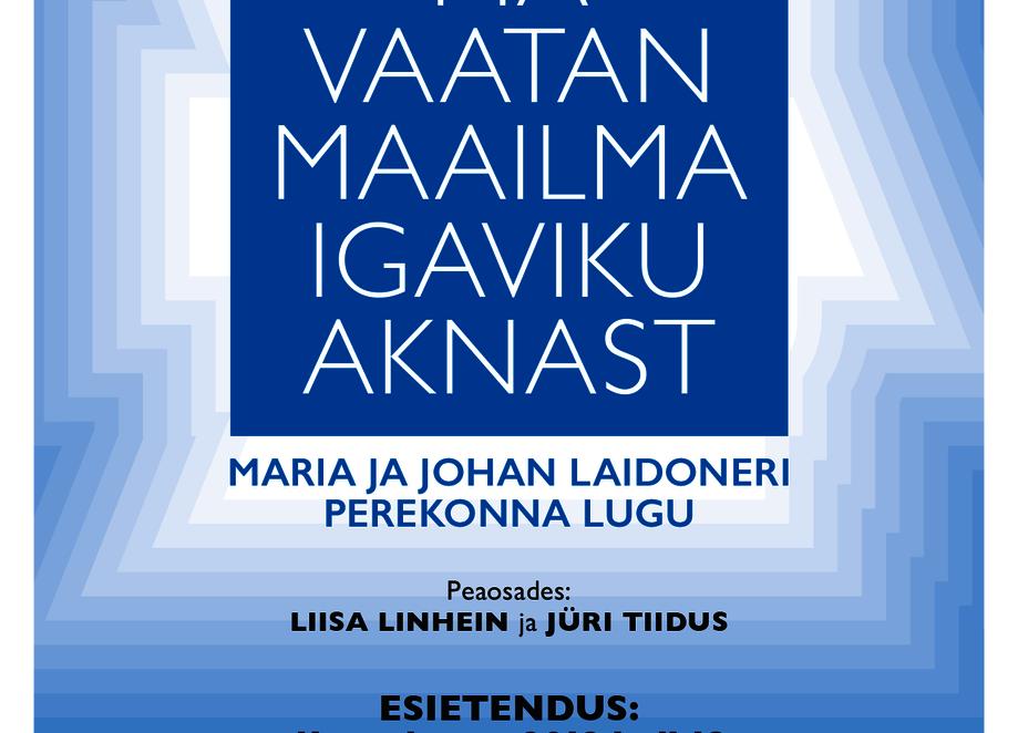 Ma vaatan maailma igaviku aknast - Eesti Sõjamuuseum