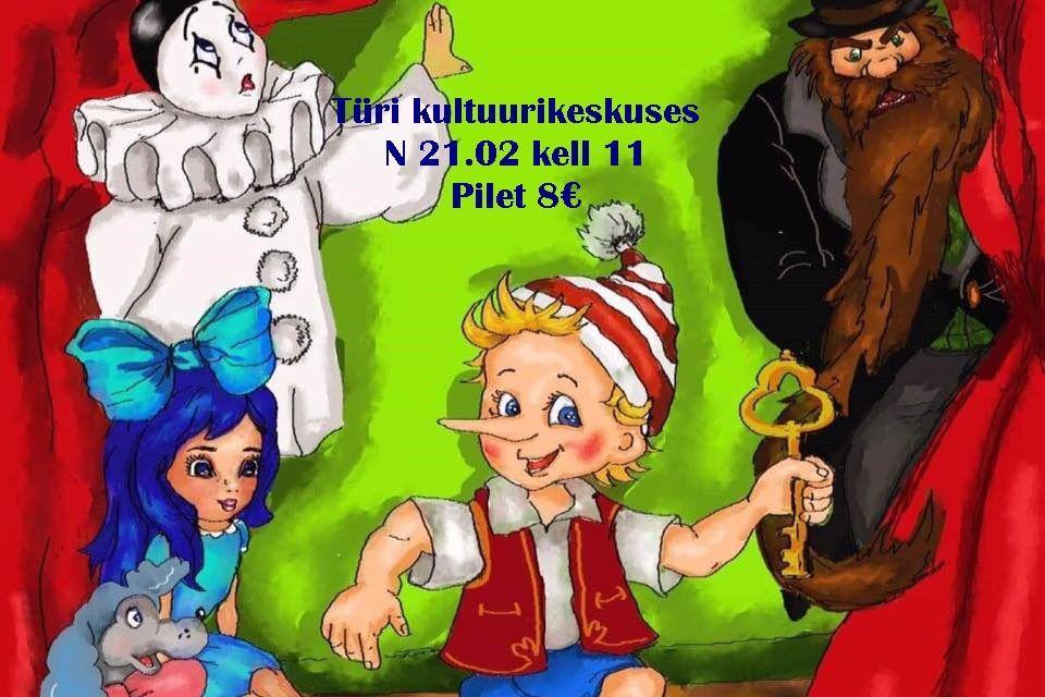 """Viljandi Laste-ja Noorteteater REKY etendus """"BURATINO"""" Türi kultuurikeskuses - Türi Kultuurikeskus"""
