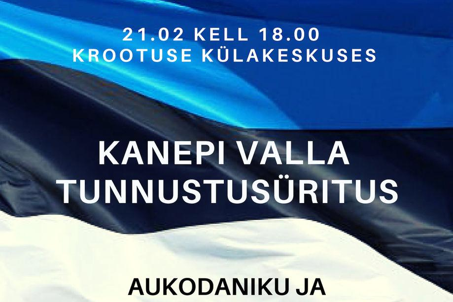 EV aastapäeva tähistamine ja Kanepi valla tunnustusüritus - Krootuse külakeskus