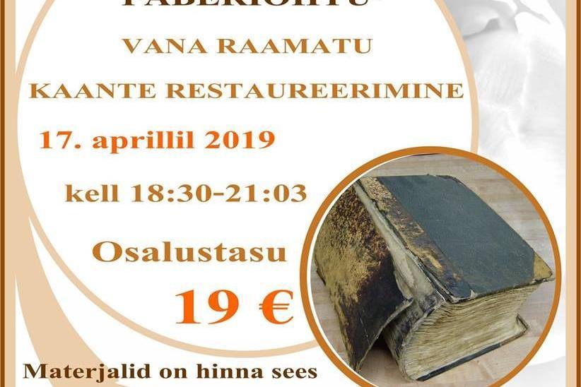 Tabasalu käsitöökambris: vana raamatu kaante restaureerimine - Tabasalu käsitöökamber (Sarapuu 12, Tabasalu)