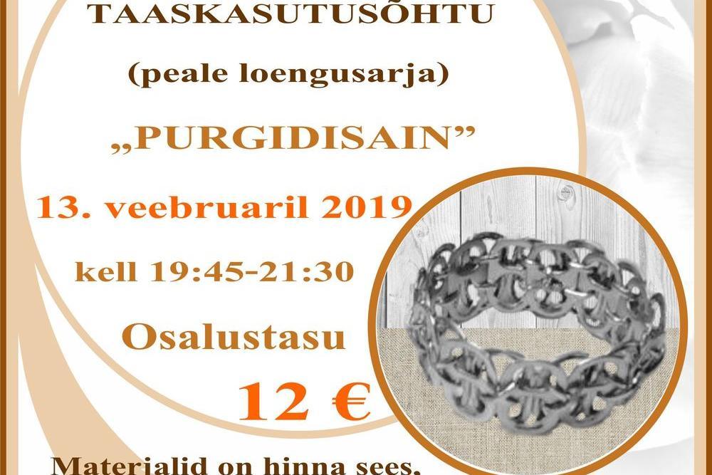 Tabasalu käsitöökambris: purgidisain - Tabasalu käsitöökamber (Sarapuu 12, Tabasalu)