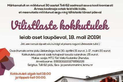 TÜRI TOLLI TN KOOLIMAJA VILISTLASTE KOKKUTULEK 18.05.2019 - Türi Ühisgümnaasium