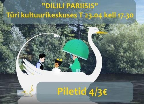 """Koolivaheaja film- animafilm """"Dilili Pariisis"""" FRA 2018 Türi kultuurikeskuses - Türi Kultuurikeskus väike saal"""