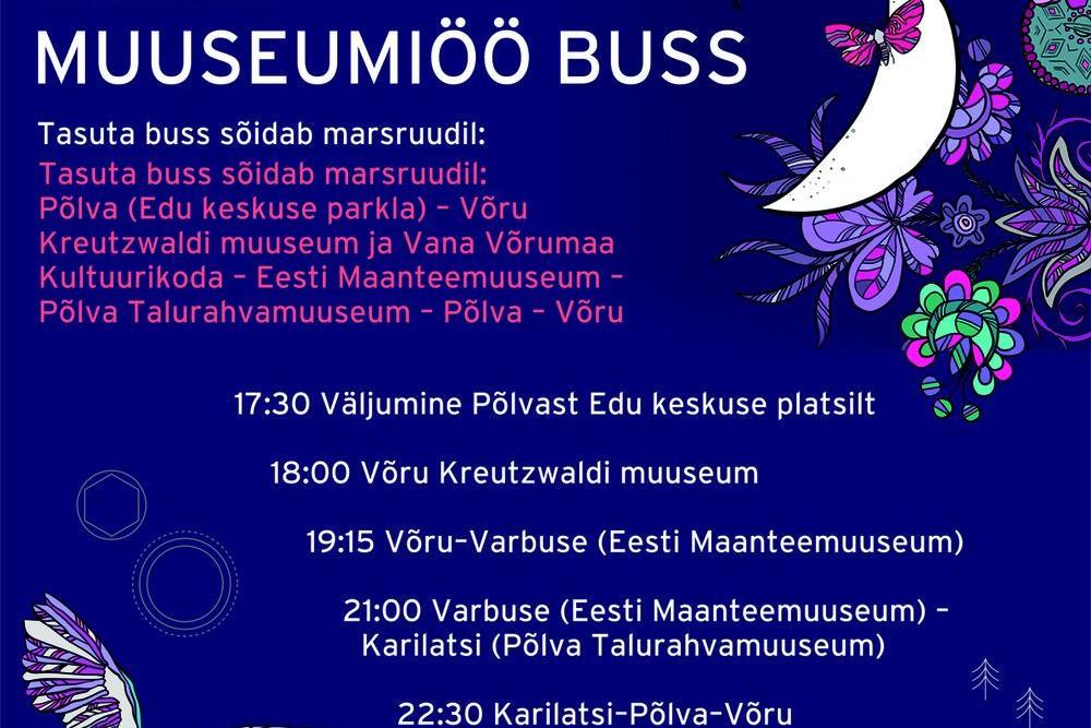 Muuseumiöö Öös on mustreid - Põlva Talurahvamuuseum