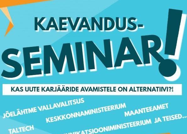 Kaevandus seminar - Kostivere Kultuurimõis