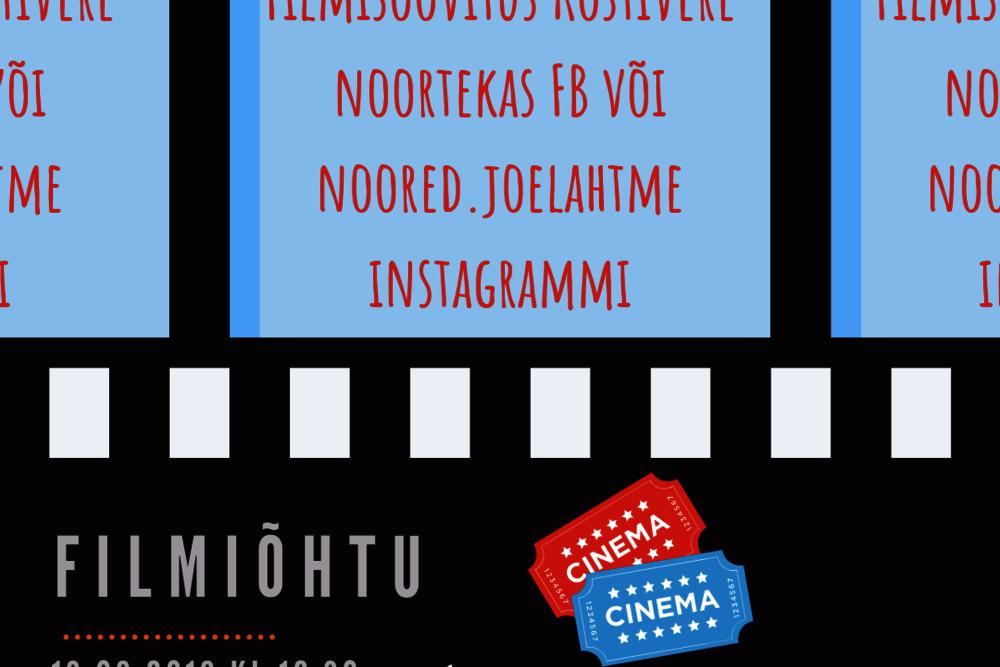 FILMIÕHTU! - Kostivere Noortekeskus