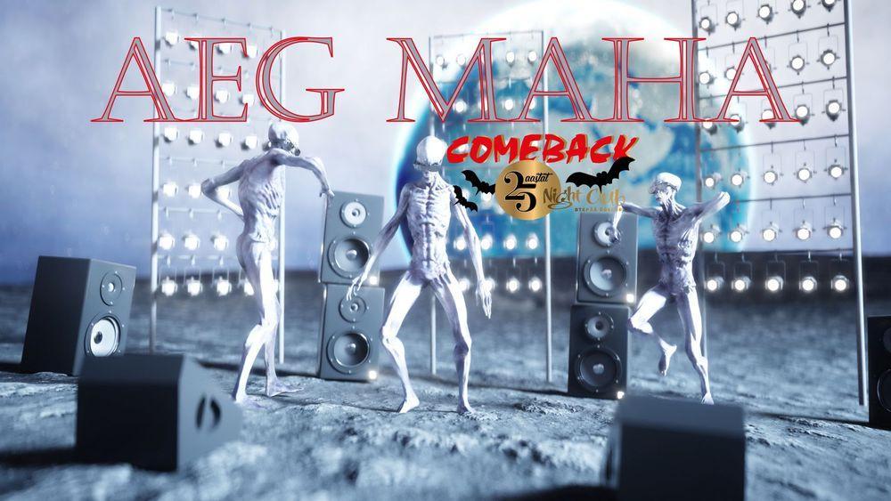 Traditsiooniline stiilipidu: ★★AEG MAHA★★ - Comeback