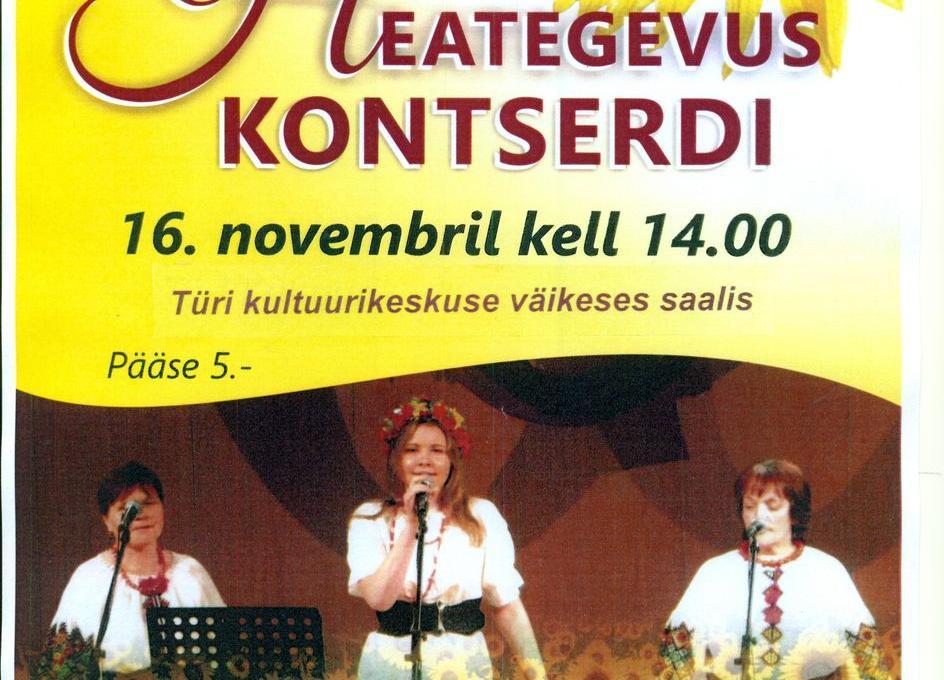 Ukraina selts Smeritška heategevuskontsert Türi kultuurikeskuses - Türi Kultuurikeskus väike saal