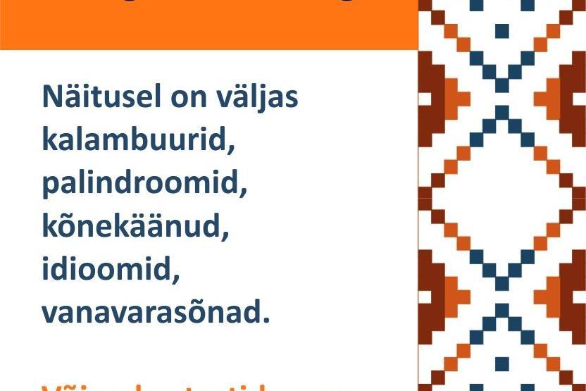 """Näitus """"Mäng eesti keelega"""" - Oisu rahvamaja"""