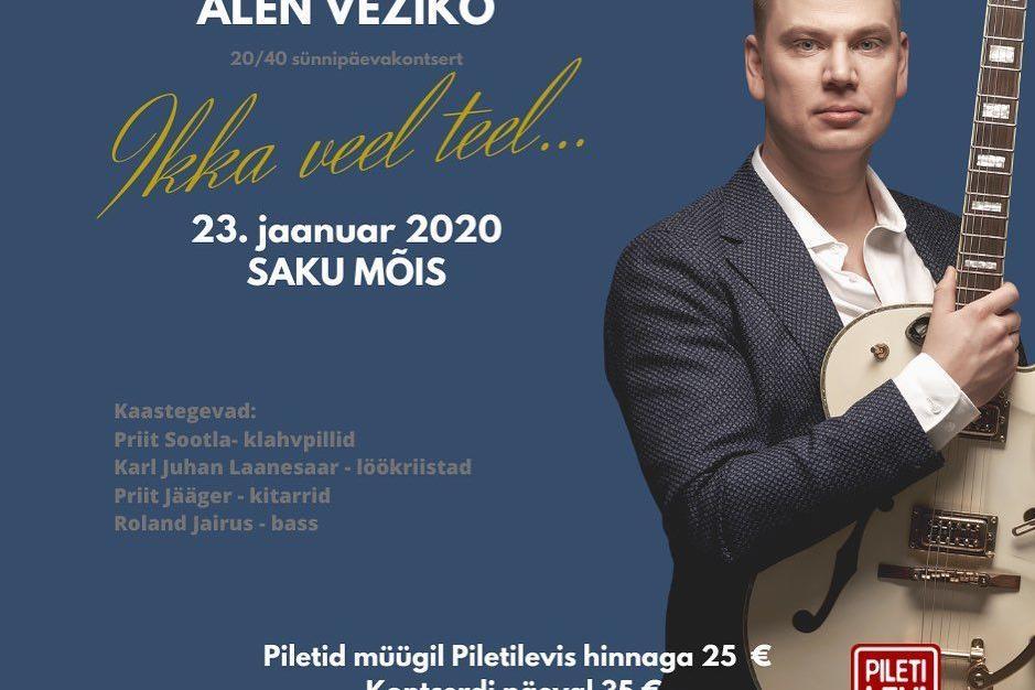 Alen Veziko Sünnipäevakontsert 20/40 ''Ikka veel teel'' - Saku Mõis